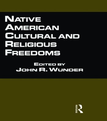 Native American Cultural and Religious Freedoms book cover
