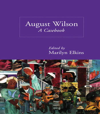 August Wilson A Casebook book cover