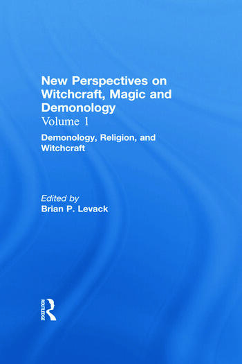 Demonology, Religion, and Witchcraft New Perspectives on Witchcraft, Magic, and Demonology book cover