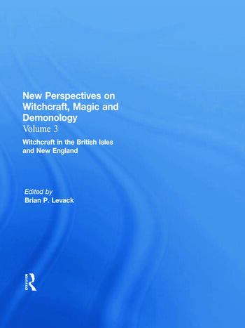 Witchcraft in the British Isles and New England New Perspectives on Witchcraft, Magic, and Demonology book cover
