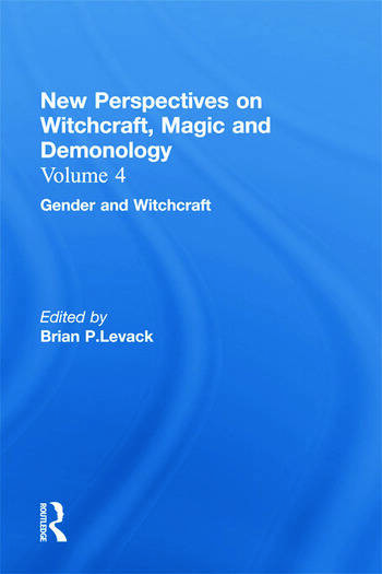 Gender and Witchcraft New Perspectives on Witchcraft, Magic, and Demonology book cover