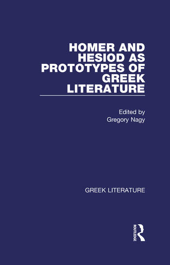 Homer and Hesiod as Prototypes of Greek Literature Greek Literature book cover