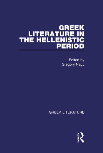 Greek Literature in the Hellenistic Period Greek Literature book cover