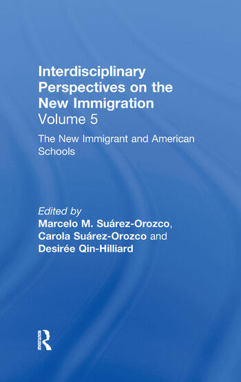 The New Immigrants and American Schools Interdisciplinary Perspectives on the New Immigration book cover