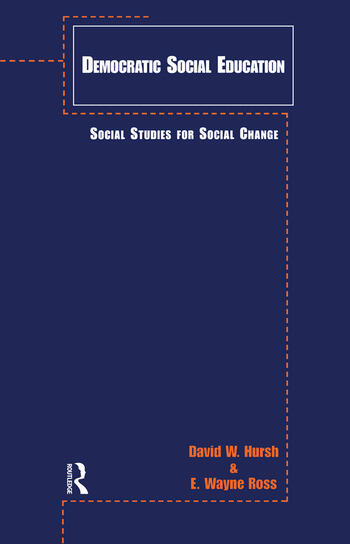 Democratic Social Education Social Studies for Social Change book cover