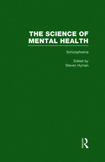 Schizophrenia The Science of Mental Health book cover