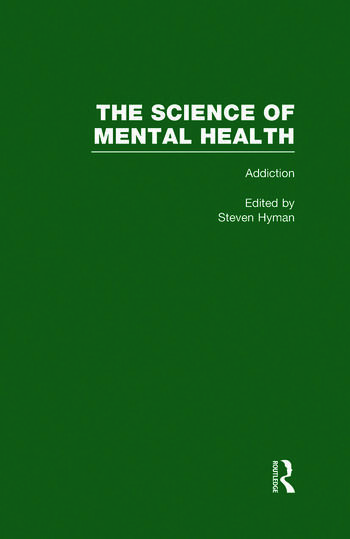 Addiction The Science of Mental Health book cover