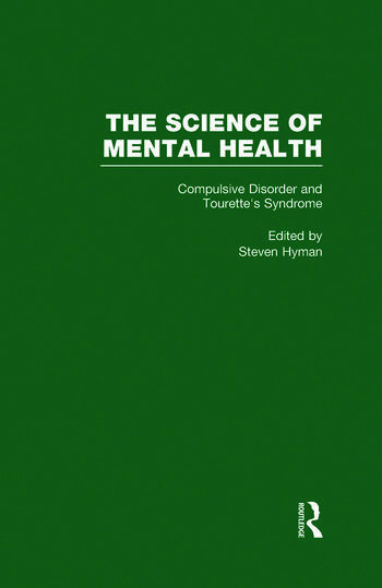 Obsessive-Compulsive Disorder and Tourette's Syndrome The Science of Mental Health book cover