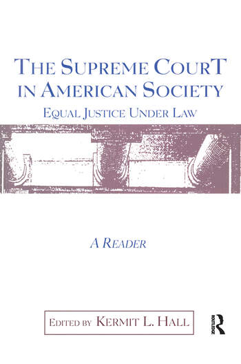 The Supreme Court in American Society Reader Equal Justice Under Law book cover