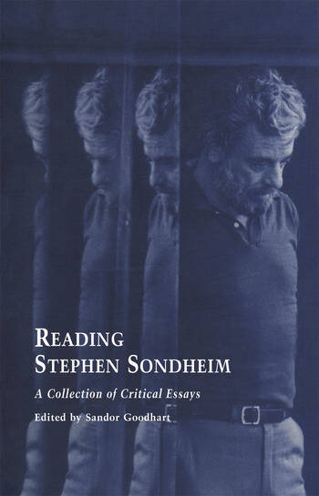 Reading Stephen Sondheim A Collection of Critical Essays book cover