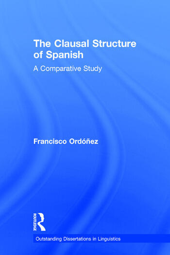 The Clausal Structure of Spanish A Comparative Study book cover