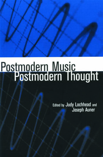Postmodern Music/Postmodern Thought book cover