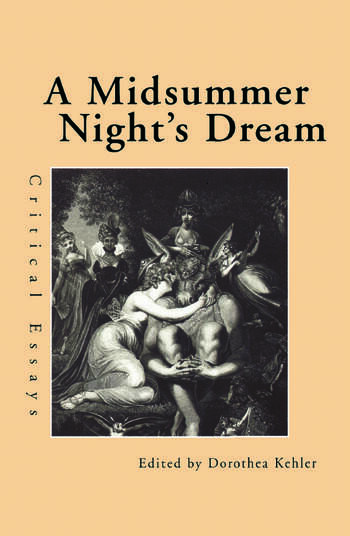 A Midsummer Night's Dream Critical Essays book cover