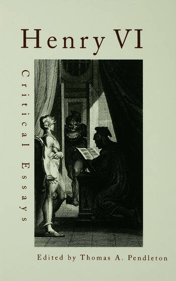 Henry VI Critical Essays book cover