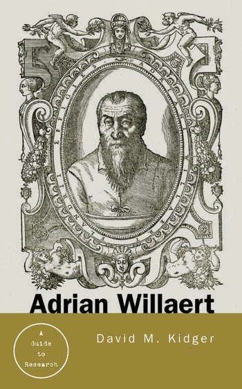 Adrian Willaert A Guide to Research book cover