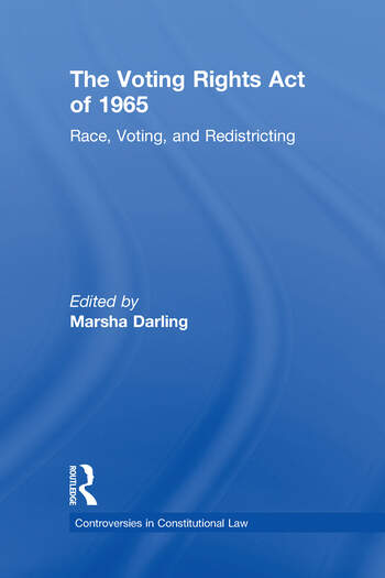 The Voting Rights Act of 1965 Race, Voting, and Redistricting book cover