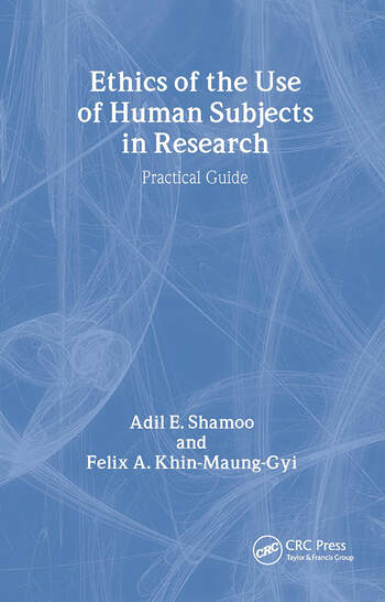 Ethics of the Use of Human Subjects in Research (Practical Guide) book cover
