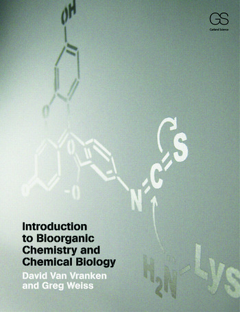 Introduction to Bioorganic Chemistry and Chemical Biology book cover