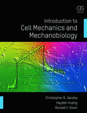 Introduction to Cell Mechanics and Mechanobiology book cover
