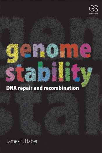 Genome Stability DNA Repair and Recombination book cover