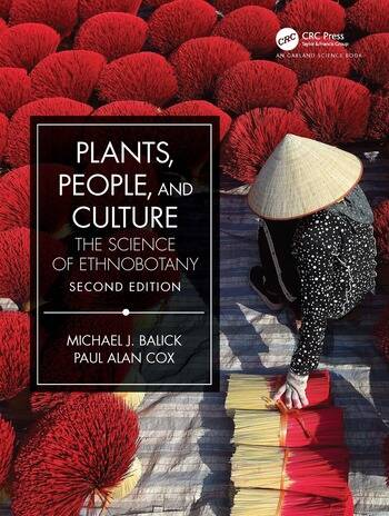 Plants, People, and Culture The Science of Ethnobotany book cover