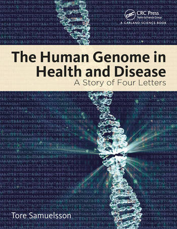 The Human Genome in Health and Disease A Story of Four Letters book cover