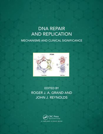 DNA Repair and Replication Mechanisms and Clinical Significance book cover