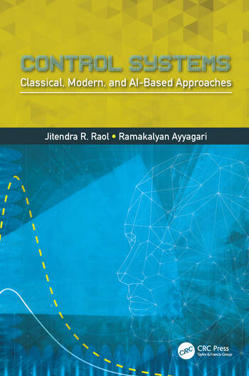 Control Systems Classical, Modern, and AI-Based Approaches book cover