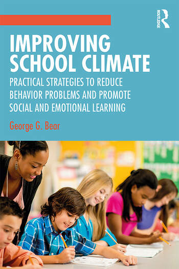 Improving School Climate Practical Strategies to Reduce Behavior Problems and Promote Social and Emotional Learning book cover