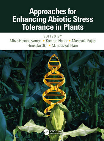 Approaches for Enhancing Abiotic Stress Tolerance in Plants book cover
