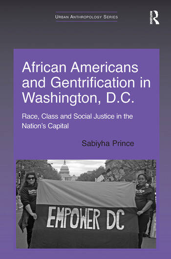 African Americans and Gentrification in Washington, D.C. Race, Class and Social Justice in the Nation's Capital book cover