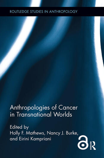 Anthropologies of Cancer in Transnational Worlds book cover
