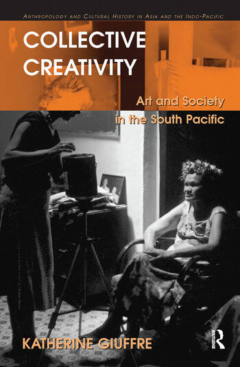 Collective Creativity Art and Society in the South Pacific book cover
