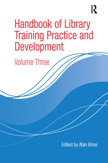 Handbook of Library Training Practice and Development Volume Three book cover