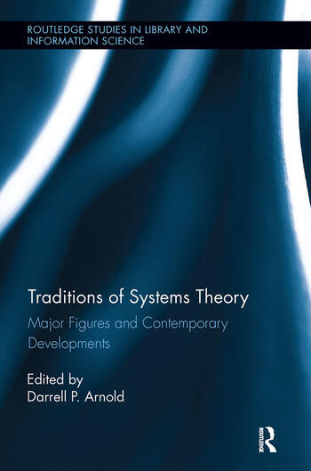 Traditions of Systems Theory Major Figures and Contemporary Developments book cover