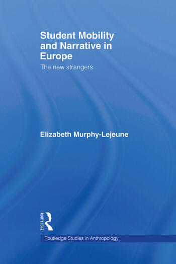 Student Mobility and Narrative in Europe The New Strangers book cover