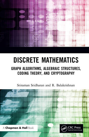 Discrete Mathematics Graph Algorithms, Algebraic Structures, Coding Theory, and Cryptography book cover
