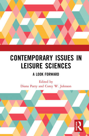 Contemporary Issues in Leisure Sciences A Look Forward book cover