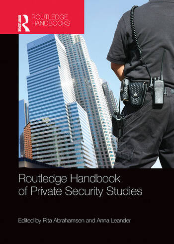 Routledge Handbook of Private Security Studies book cover