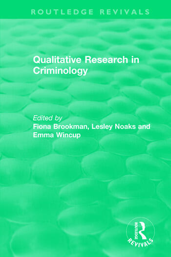 Qualitative Research in Criminology (1999) book cover