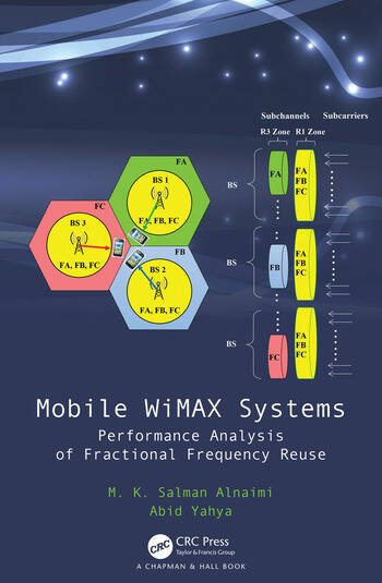 Mobile WiMAX Systems Performance Analysis of Fractional Frequency Reuse book cover