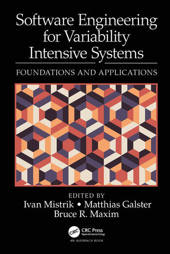 Software Engineering for Variability Intensive Systems Foundations and Applications book cover