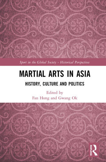 Martial Arts in Asia History, Culture and Politics book cover