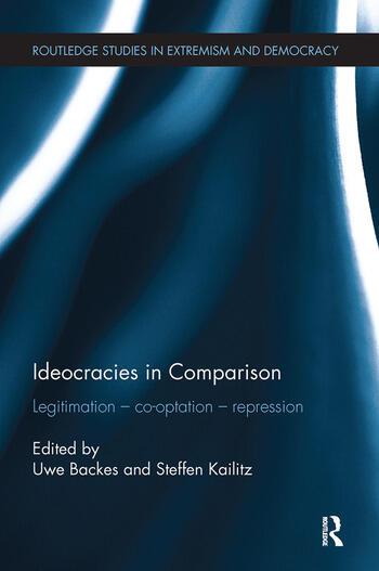 Ideocracies in Comparison Legitimation – Cooptation – Repression book cover