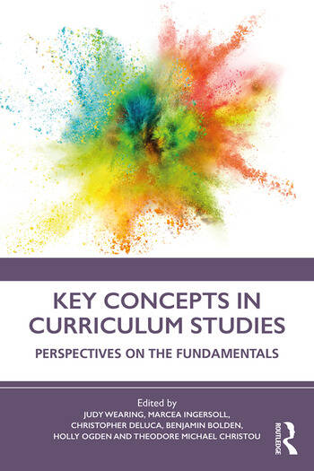 Key Concepts in Curriculum Studies Perspectives on the Fundamentals book cover