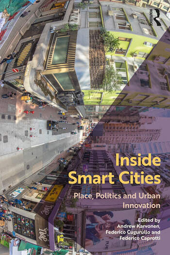 Inside Smart Cities Place, Politics and Urban Innovation book cover