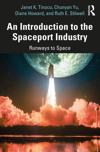 An Introduction to the Spaceport Industry Runways to Space book cover