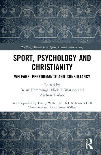 Sport, Psychology and Christianity Welfare, Performance and Consultancy book cover