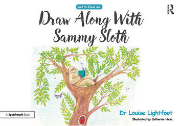 Draw-along Sammy Sloth Get to Know Me: Anxiety book cover