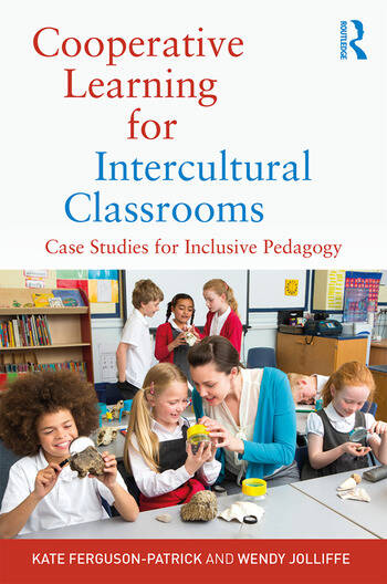 Cooperative Learning for Intercultural Classrooms Case Studies for Inclusive Pedagogy book cover